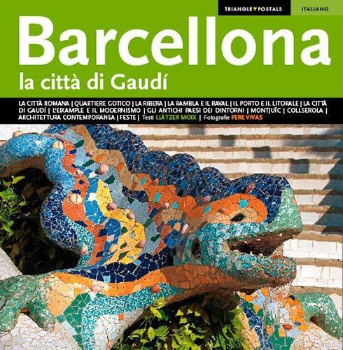 BARCELONA CIUTAT DE GAUDI (ITALIANO): MOIX, LLATZER