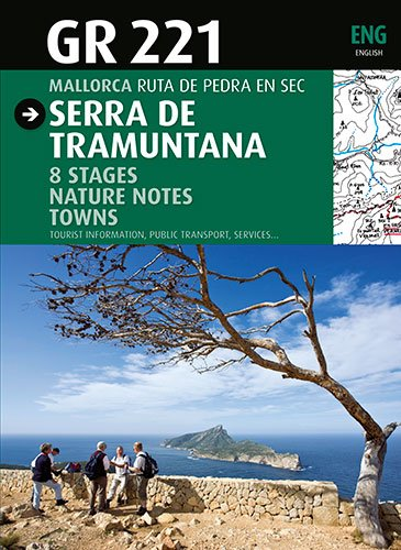 9788484783565: GR 221 Serra de Tramuntana (Guia & Mapa)