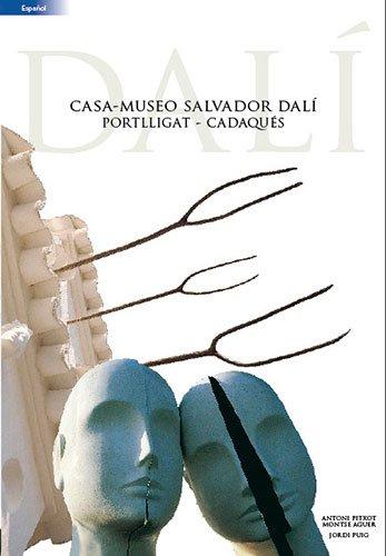 9788484783602: Salvador Dalí: Casa-Museo Portlligat - Cadaqués (Guies)