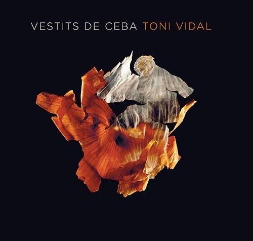 9788484783718: Vestits de Ceba: Toni Vidal (Sèrie E)