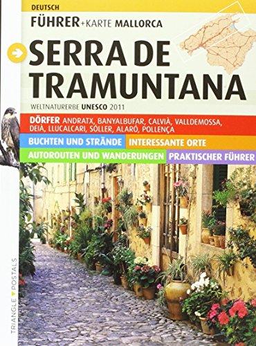 Serra de Tramuntana, Mallorcas: Mallorcas (Guia & Mapa) (German Edition) - Valero Martí, Gaspar; Planas Badia, Imma