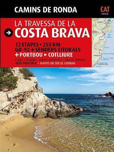 9788484784173: La travessa de la Costa Brava