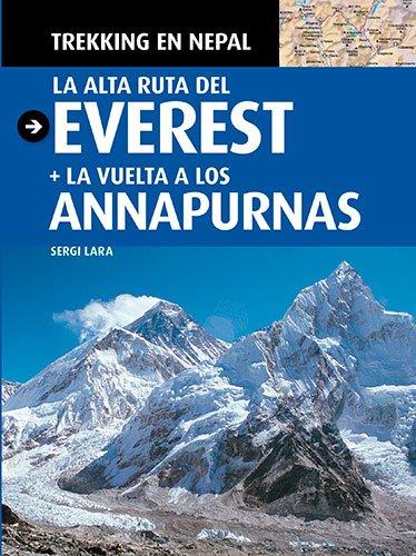 9788484784708: Trekking en Nepal: La alta ruta del Everest + La vuelta a los Annapurnas (Guia & Mapa)