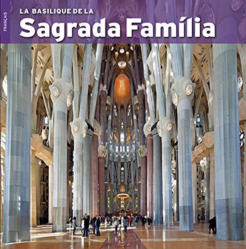 9788484785125: LA BASILIQUE DE LA SAGRADA FAMILIA