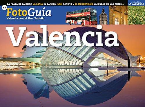 9788484785484: Valencia: Valencia con el bus turístico (FotoGuies)