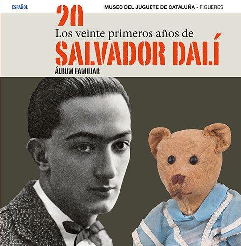 9788484785590: Los veinte primeros años de Salvador Dalí: Álbum familiar (Sèrie 4)