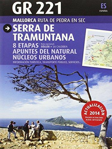 9788484786214: GR 221 Mallorca Ruta de pedra en sec. Serra de Tramuntana