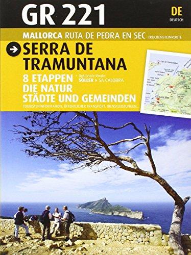 GR 221 Serra de Tramuntana. Mallorca: Joan Sastre, Vicenc