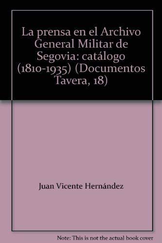 9788484790563: Prensa en el archivo general militar de Segovia, la