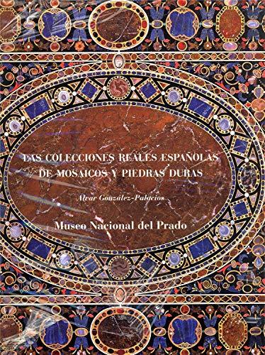 9788484800170: Las colecciones reales españolas de mosaicos y piedras duras