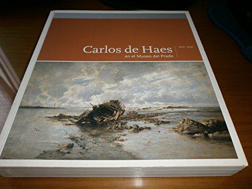 9788484800385: Carlos de haes (1826-1898) en el museo Prado
