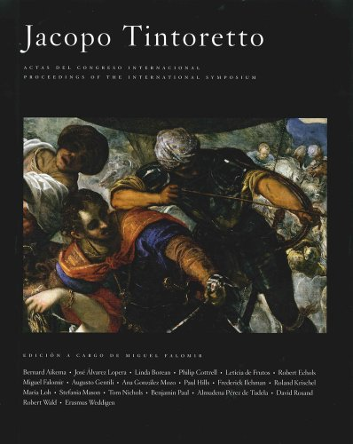 9788484801719: Jacopo Tintoretto: Actas Del Congreso Internacional Jacopo Tintoretto Proceedings of the International Symposium Jacopo Tintoretto Madrid, Museo Nacional Del Prado, 26 Y 27 Febrero De 2007