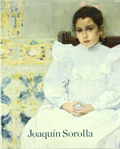9788484801818: Joaquin Sorolla 1863-1923