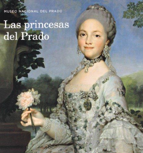 9788484802396: Las Princesas Del Prado