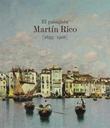 9788484802501: El paisajista Martín Rico. 1833-1908