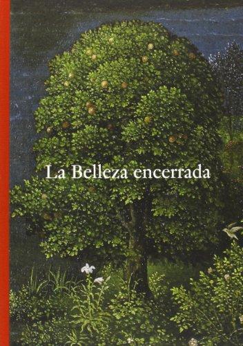 9788484802617: La belleza encerrada. De Fra Angelico a Fortuny.