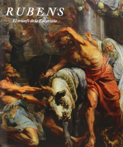 RUBENS El triunfo de la Eucarestia: Alejandro Vergara y Anne T. Woollett