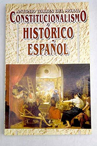 9788484810407: Constitucionalismo historico español
