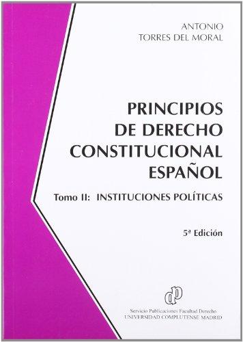 9788484810483: Principios De Derecho Constitucional Español Tomo Ii