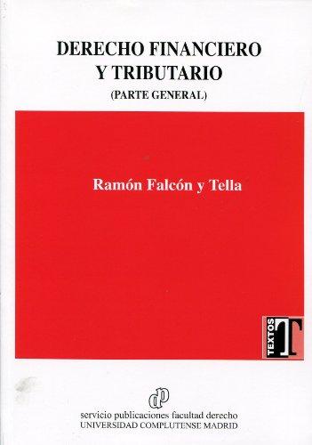 9788484811435: DERECHO FINANCIERO Y TRIBUTARIO (Parte General)