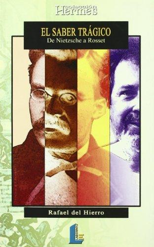 9788484830122: Saber trágico, el. De Nietzsche a Rosset (Colección Hermes)