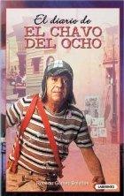 9788484830269: DIARIO DEL CHAVO DEL OCHO, EL (R?STICA)