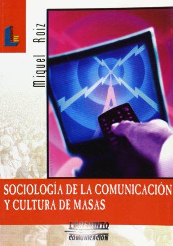 9788484831327: Sociología de la comunicación y cultura de masas