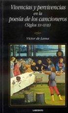 9788484831471: Vivencias y pervivencias en la poesía de los cancioneros (Siglos XV-XVII) (Laberinto Casual)
