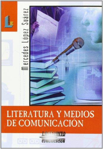 9788484831501: Literatura y medios de comunicación (Laberinto Comunicación)
