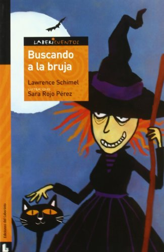 9788484832416: Buscando a la bruja / Finding the Witch (Labericuentos; Serie: Naranja / TaleMazes; Serie: Orange) (Spanish Edition)