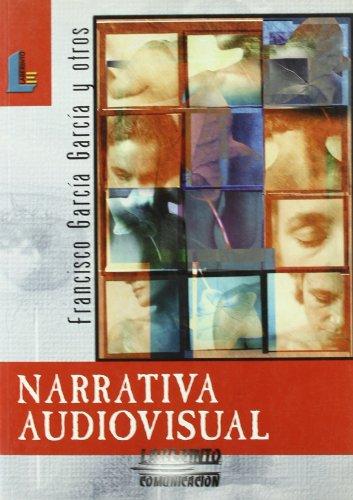 9788484832584: Narrativa audiovisual (Laberinto comunicación)