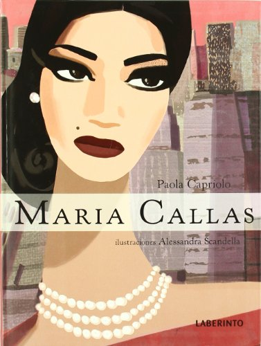 9788484833512: Maria Callas (Sirenas / Mermaids) (Spanish Edition)