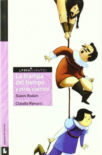 9788484833536: La trampa del tiempo y otros cuentos / The Trap of Time and Other Stories (Labericuentos: Serie Violeta) (Spanish Edition)