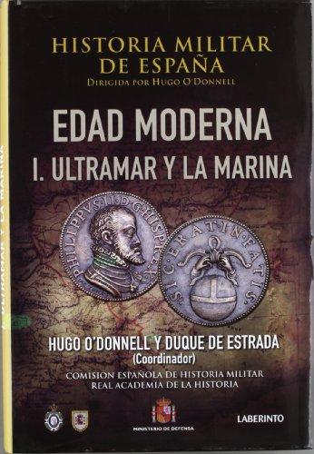 Historia militar de Espa?a / Military History: Varios Autores