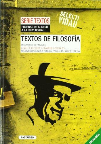 9788484834045: Textos de Filosofía. Universidades de Andalucía: Guías de Lectura y exámene oficiles. Recomendaciones para superar la prueba