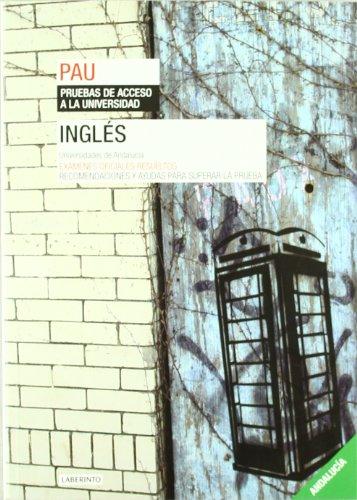 9788484834267: Inglés. Universidades de Andalucía: Exámenes oficiales resueltos. Recomendaciones y ayudas para superar la prueba