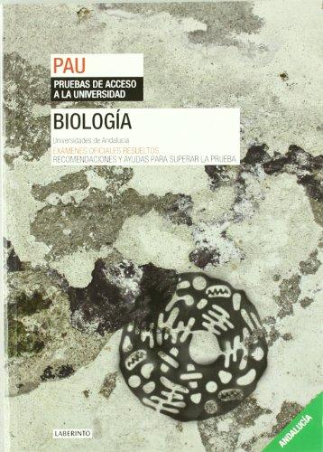 9788484834274: Biología. Universidades de Andalucía: Exámenes oficiales resueltos. Recomendaciones y ayudas para superar la prueba