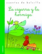 La cigarra y la hormiga / The Grasshopper and the Ant (Cuentos De Bolsillo / Pocket Stories) (Spanish Edition) (8484834344) by Roberto Piumini; Aesop