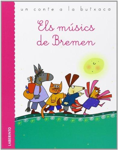 9788484834465: Els músics de Bremen (Un conte a la butxaca)