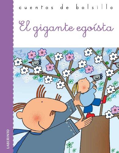 9788484834632: El gigante egoista / The Selfish Giant (Cuentos De Bolsillo / Pocket Stories) (Spanish Edition)