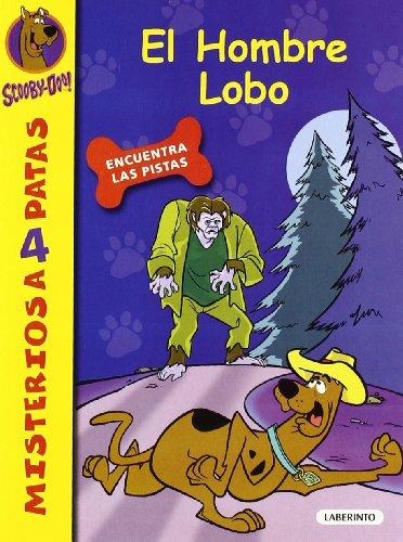 9788484834984: El hombre lobo (Scooby-Doo)