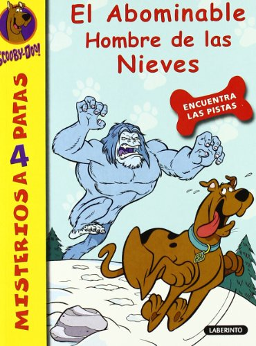 Scooby-Doo: El abominable hombre de las nieves (Spanish Edition) (8484835057) by James Gelsey