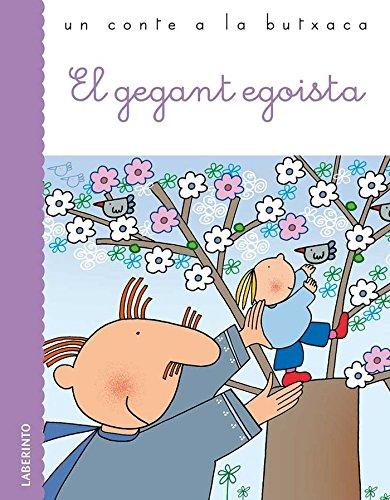9788484835141: El gegant egoista (Un conte a la butxaca) - 9788484835141