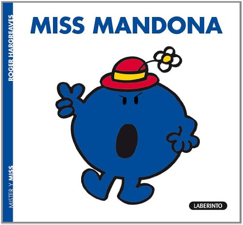9788484835349: Mr Men & Little Miss...: Miss Mandona (Spanish Edition)