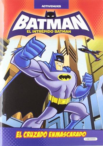 9788484836230: Batman. El cruzado enmascarado (El intrépido Batman)