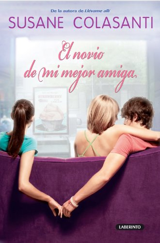 9788484836612: El novio de mi mejor amiga / Something Like Fate (Spanish Edition)