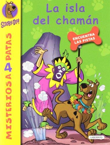 9788484836636: Scooby-Doo: La isla del chamán (Spanish Edition)