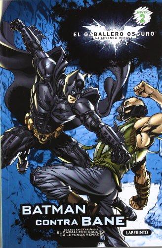 9788484836674: El caballero oscuro: Batman contra Bane (Spanish Edition) (El Caballero Oscuro: La Leyenda Renace, Nivel 2)
