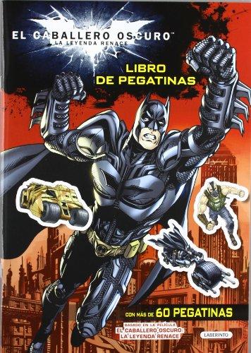 9788484836728: EL CABALLERO OSCURO. Libro de Pegatinas: EL CABALLERO OSCURO: LA LEYENDA RENACE (Caballero Oscuro Leyenda)