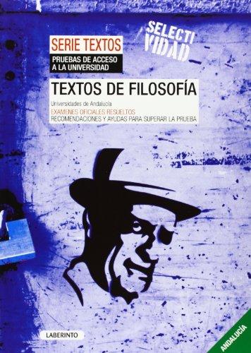 9788484836841: Textos de Filosofía. Universidades de Andalucía: Exámenes oficiales resueltos. Recomendaciones para superar la prueba - 9788484836841